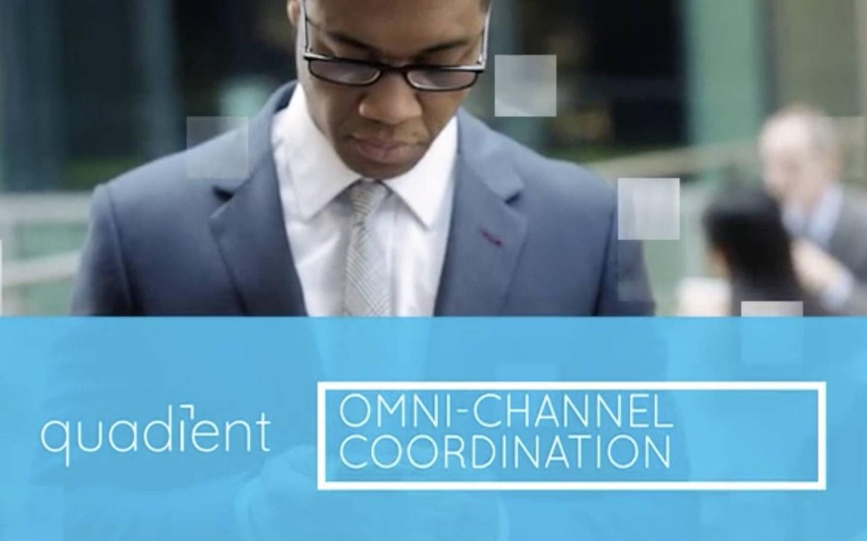 quadient omni channel coordination